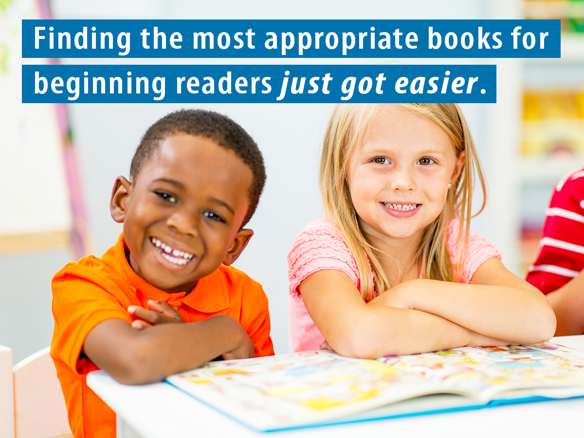 Finding the most appropriate books for beginning readers just got easier.